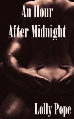 An Hour After Midnight