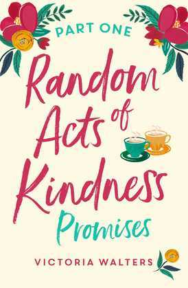 Random Acts of Kindness Part 1: The most heart-warming series you'll read this year