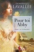 Pour toi Abby, tome 1