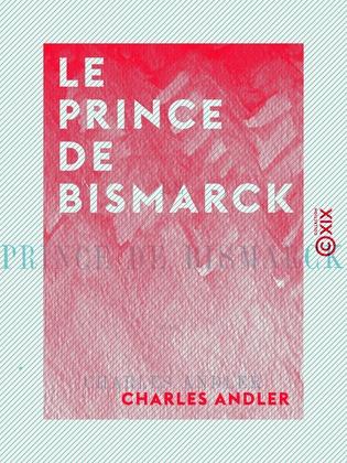 Le Prince de Bismarck