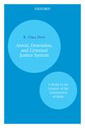 Arrest, Detention, and Criminal Justice System
