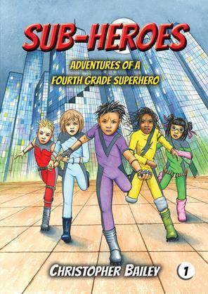 Adventures of a Fourth Grade Superhero