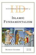 Historical Dictionary of Islamic Fundamentalism
