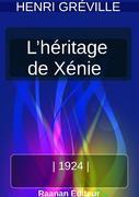 L'HÉRITAGE DE XÉNIE
