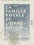 La Famille royale et l'opposition