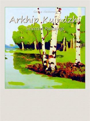 Arkhip Kuindzhi: Selected Paintings
