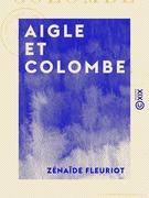 Aigle et Colombe