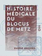 Histoire médicale du blocus de Metz