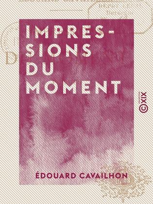 Impressions du moment - Poésies