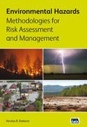 Environmental Hazards Methodologies for Risk Assessment and Management