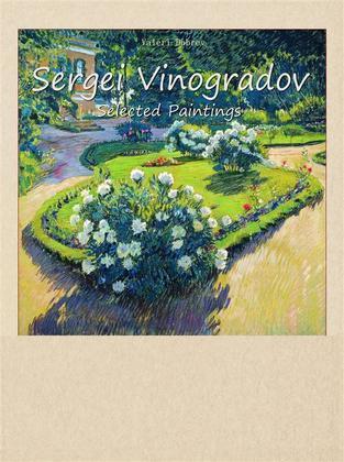 Sergei Vinogradov: Selected Paintings