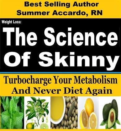 Weight Loss: The Science Of Skinny