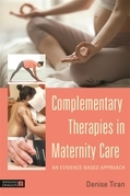 Complementary Therapies in Maternity Care