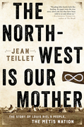 The North-West Is Our Mother