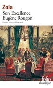Les Rougon-Macquart (Tome 6) - Son Excellence Eugène Rougon