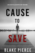 Cause to Save (An Avery Black Mystery--Book 5)
