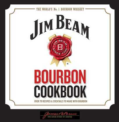 Jim Beam Bourbon Cookbook
