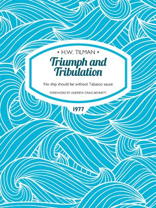Triumph and Tribulation