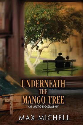 Underneath the Mango Tree