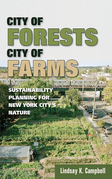 City of Forests, City of Farms