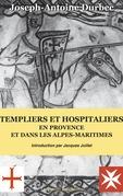 Templiers et Hospitaliers en Provence et dans les Alpes-Maritimes