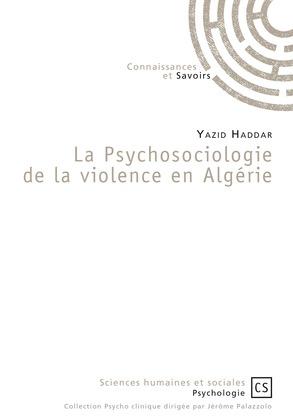 La Psychosociologie de la violence en Algérie