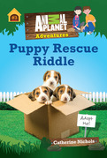 Puppy Rescue Riddle (Animal Planet Adventure Chapter Book #3)