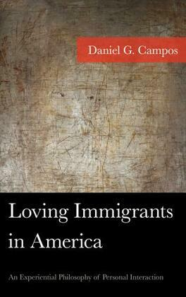 Loving Immigrants in America