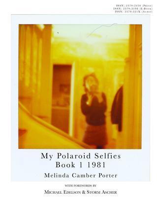 My Polaroid Selfies 1981 Book I: Volume 2