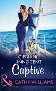 Cipriani's Innocent Captive (Mills & Boon Modern)