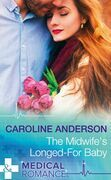 The Midwife's Longed-For Baby (Mills & Boon Medical) (Yoxburgh Park Hospital)