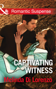 Captivating Witness (Mills & Boon Romantic Suspense) (Undercover Justice, Book 1)