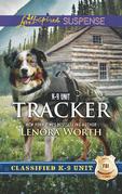 Tracker (Mills & Boon Love Inspired Suspense) (Classified K-9 Unit, Book 6)