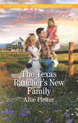 The Texas Rancher's New Family (Mills & Boon Love Inspired) (Blue Thorn Ranch, Book 5)
