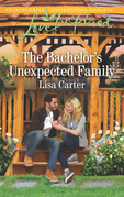 The Bachelor's Unexpected Family (Mills & Boon Love Inspired)