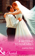 A Wedding To Remember (Mills & Boon Cherish) (The Brands of Montana, Book 6)