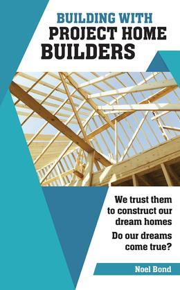 Building with Project Home Builders