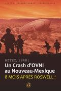 AZTEC,1948 Un crash d'ovni au Nouveau Mexique