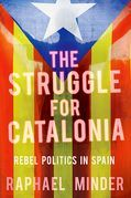 The Struggle for Catalonia