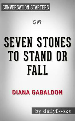 Seven Stones to Stand or Fall: by Diana Gabaldon??????? | Conversation Starters