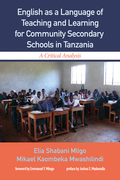English as a Language of Teaching and Learning for Community Secondary Schools in Tanzania: A Critical Analysis