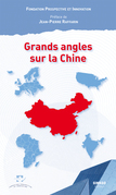 Grands angles sur la Chine