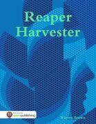 Reaper Harvester