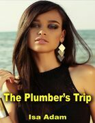 The Plumber's Trip