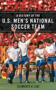 A History of the U.S. Men's National Soccer Team