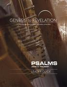Genesis to Revelation: Psalms Leader Guide