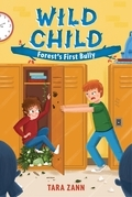 Wild Child: Forest's First Bully