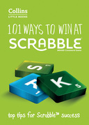 101 Ways to Win at Scrabble: Top tips for Scrabble success (Collins Little Books)