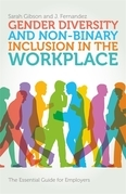 Gender Diversity and Non-Binary Inclusion in the Workplace