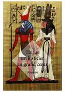 Horus un justicier au grand cœur